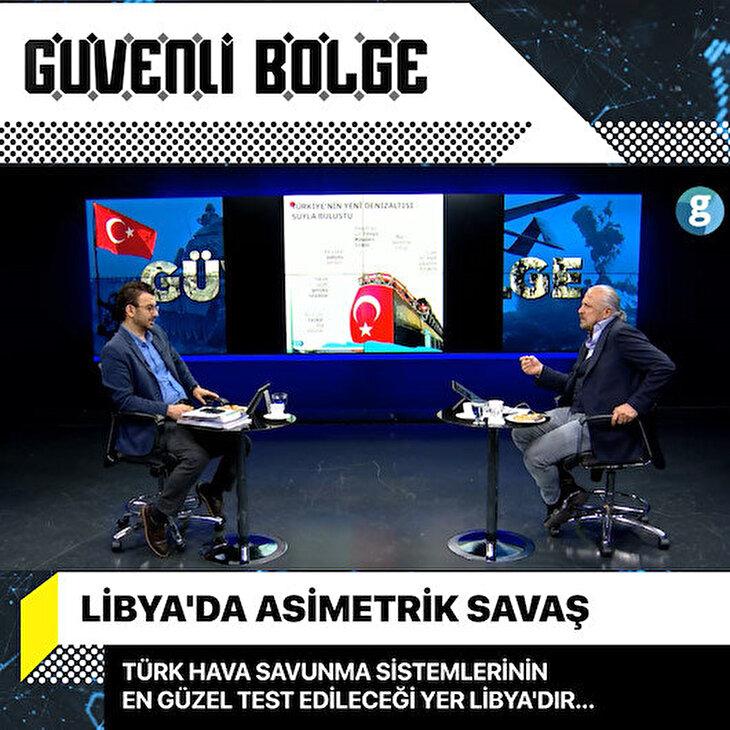 Türk Hava Savunma sistemlerinin en güzel test edileceği yer Libya