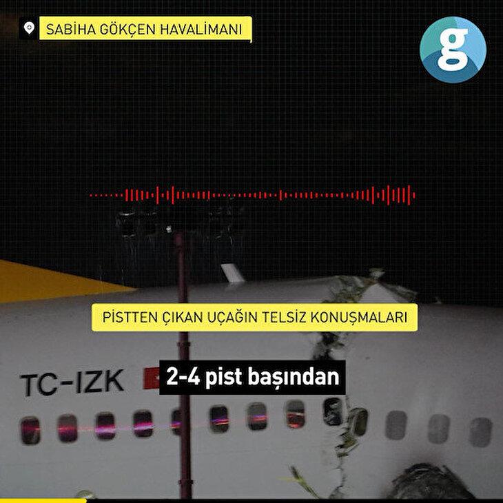 Sabiha Gökçen'de pistten çıkan uçağın telsiz kayıtları ortaya çıktı