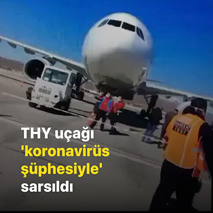THY uçağı 'koronavirüs şüphesiyle' acil iniş yaptı