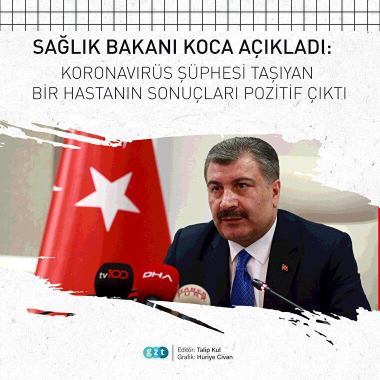 Bakan Koca, Türkiye'deki ilk koronavirüs vakasını açıkladı
