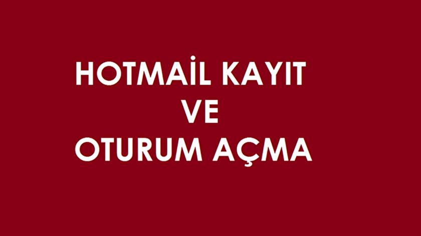 Hotmail oturum açma, kayıt olma