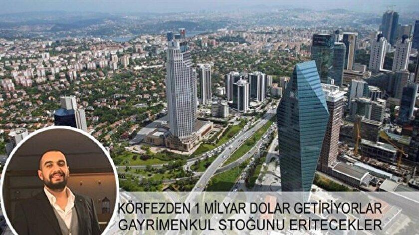 Türkiye'ye 1 milyar dolarlık körfez ve uzak doğu sermayesi getirdiler, fazla gayrimenkul stoğunu eritecekler