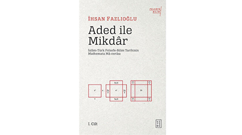 Aded ile Mikdâr İhsan Fazlıoğlu Ketebe Yayınları 2019 180 sayfa