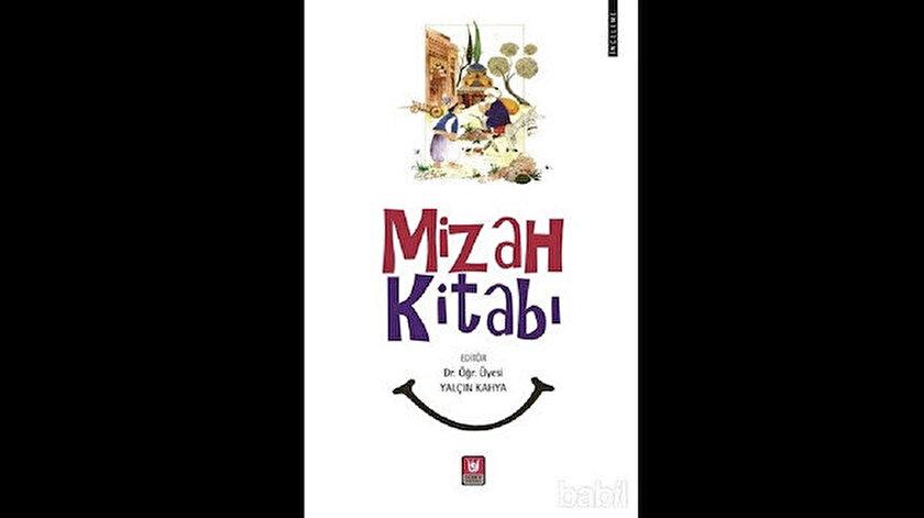 Mizah Kitabı Editör:Yalçın Kahya TEDEV Yayınları 2019 236 sayfa