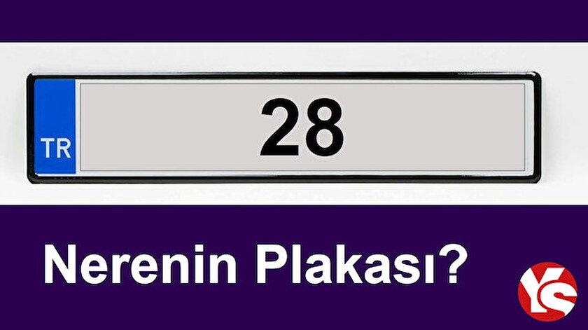 28 plaka nerenin? 28 plaka kodu hangi ile, şehre ait?