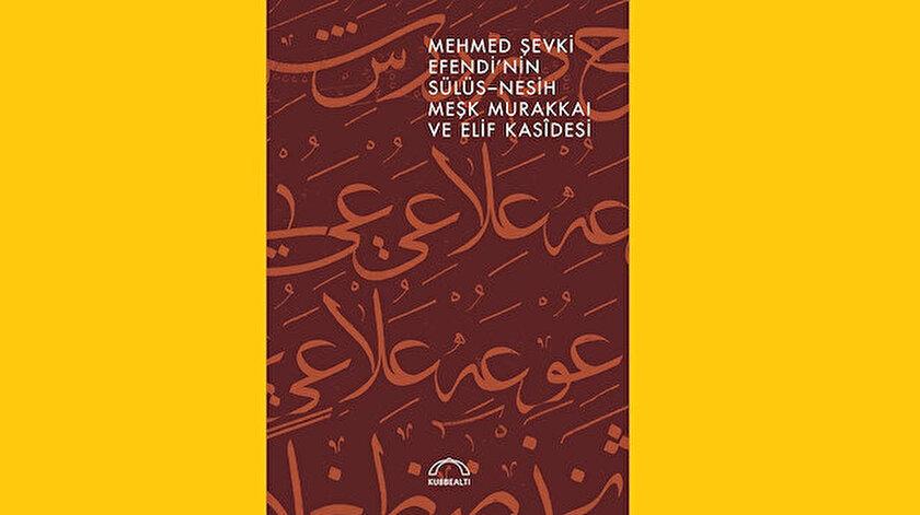 Aşkın meşk hâli: Mehmed Şevki Efendi