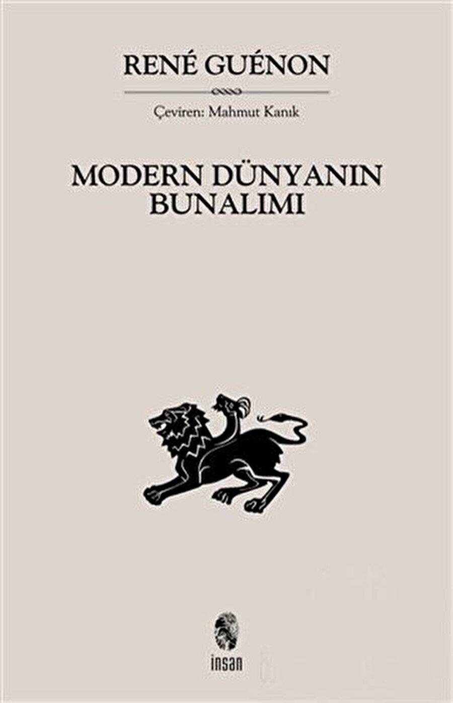 """René Guénon'un """"Modern Dünyanın Bunalımı """" adlı eseri."""