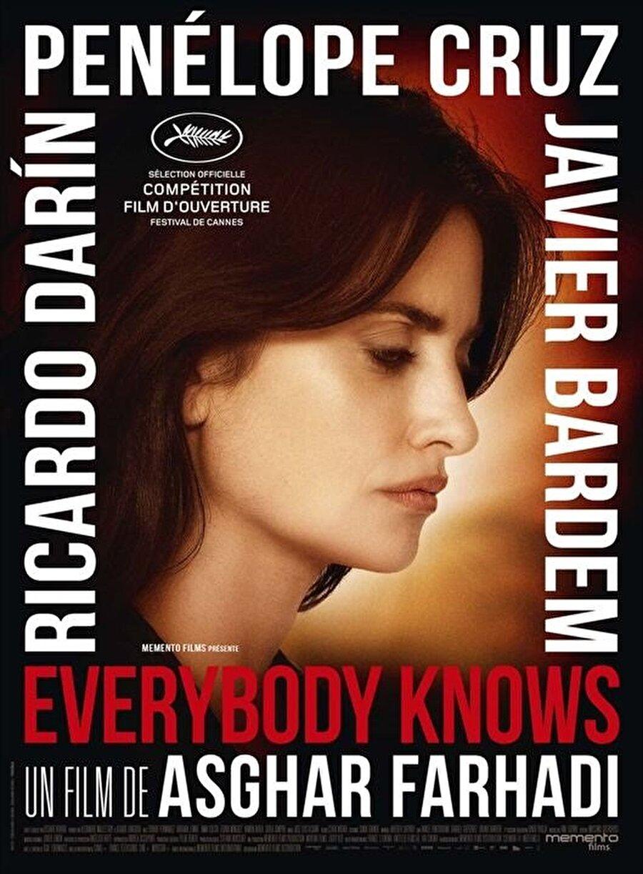 Başrolünde dünyaca ünlü oyuncu Penelope Cruz'un oynadığı Farhadi imzalı 'Everybody Knows' filmi.