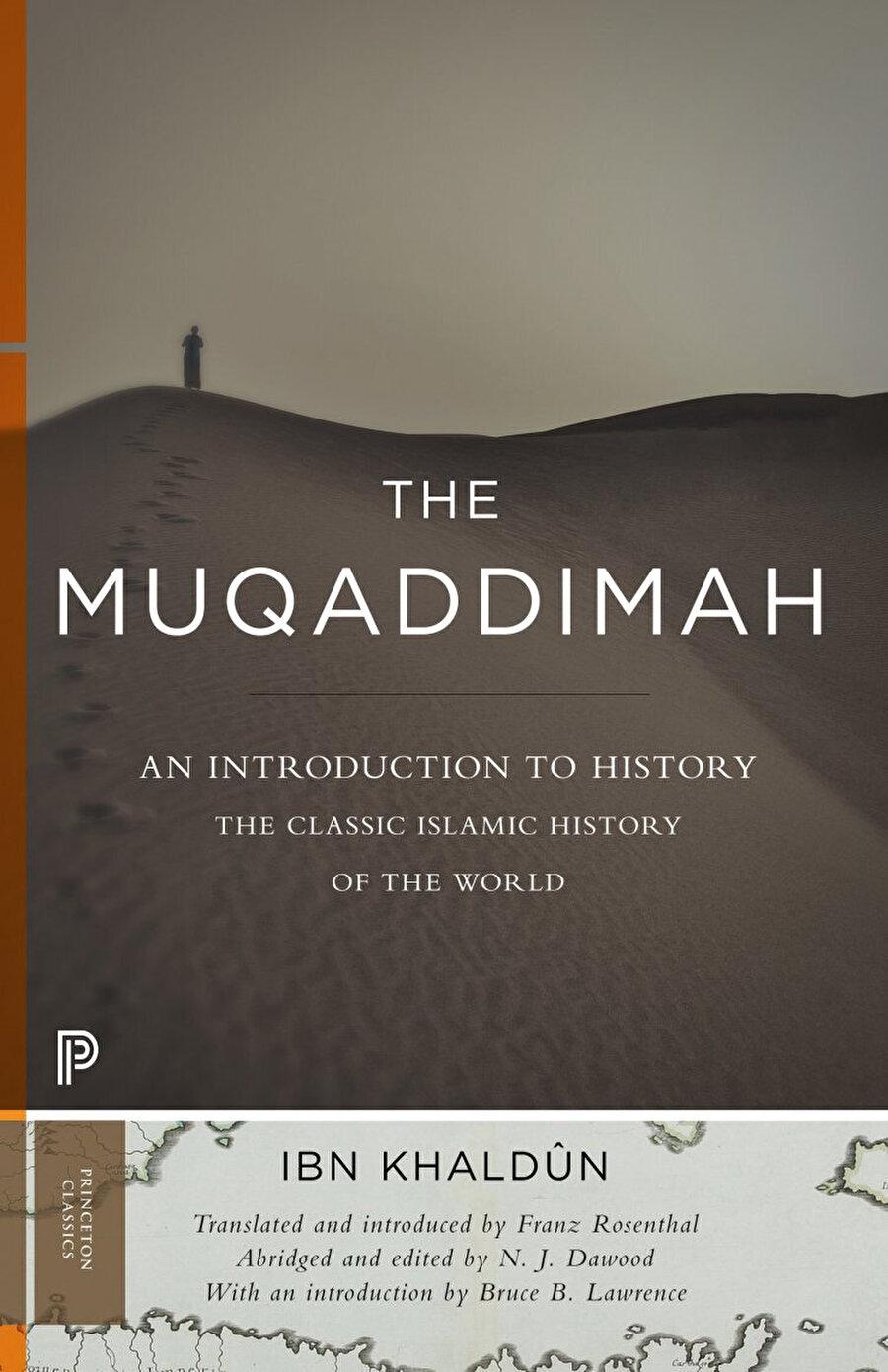 İbn Haldun'un kült eseri Mukaddime, Batı dünyasında da ilgiyle okunmaktadır.
