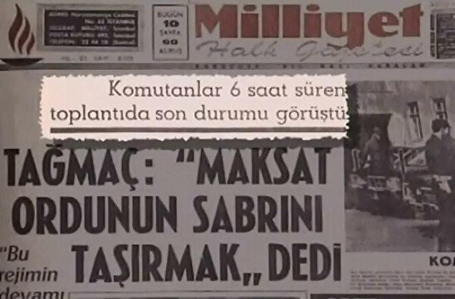 Askerlerin toplantıları sıklıkla gazetelerin manşetlerinden verilmeye başlanmıştı.