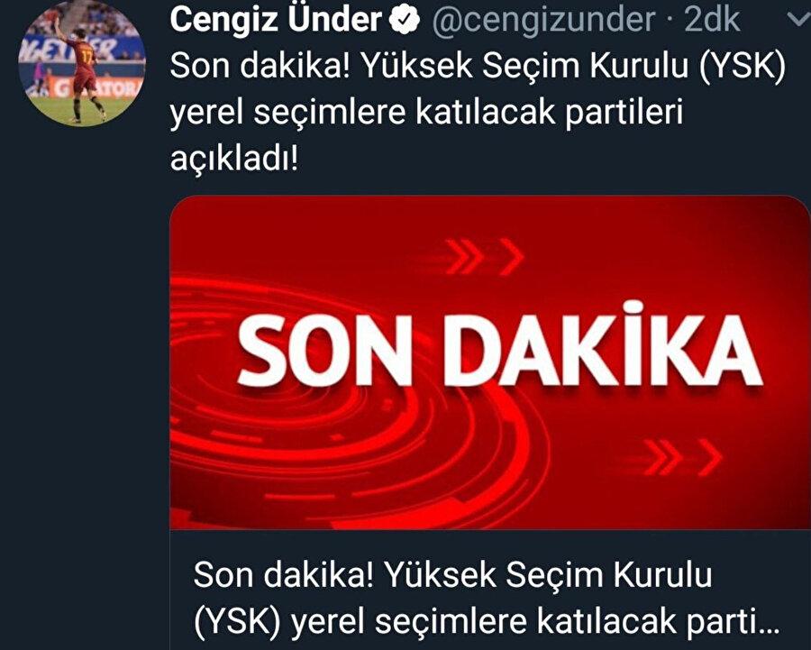 Cengiz Ünder'in yanlışlıkla attığı ve bir süre sonra sildiği tweet.