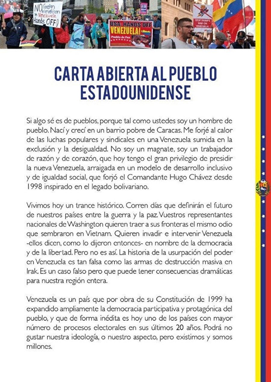 Maduro ABD halkının imza atmasını istediği bildiriyi yayınladı. Maduro ABD halkına, 'Washington'daki temsilcileriniz Vietnam'a gönderdikleri nefreti sınırlarımıza göndermek istiyor' şeklinde hitap etti.