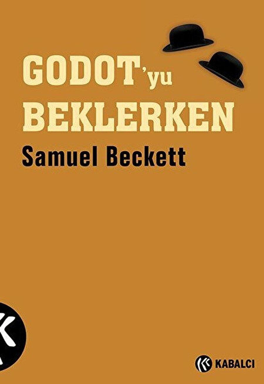 """Kitapta, """"Yaşamış olmak onlara yetmez."""" der Beckett"""