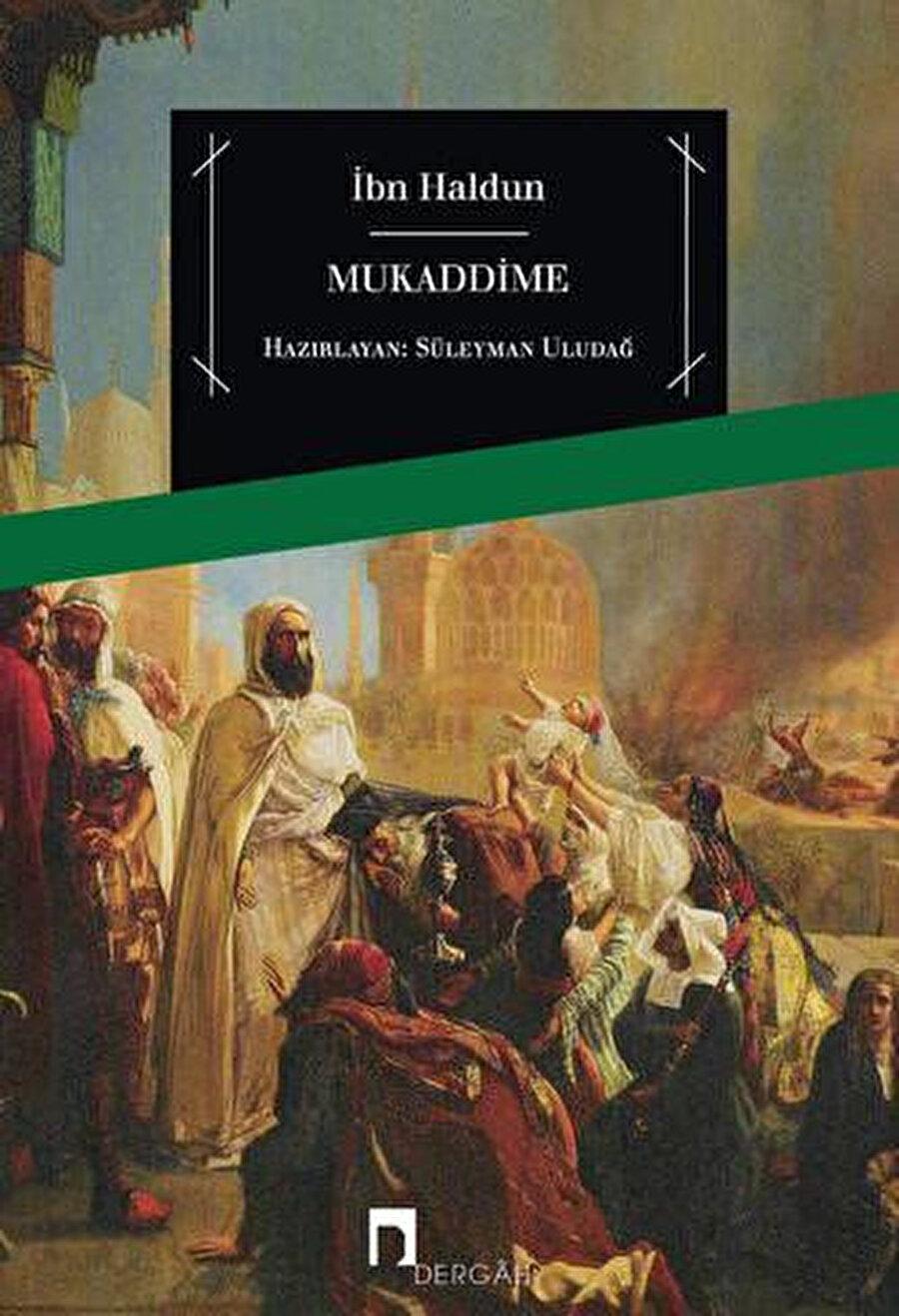 Prof. Süleyman Uludağ tarafından yayına hazırlanan Mukaddime tercümesinin kapağı.