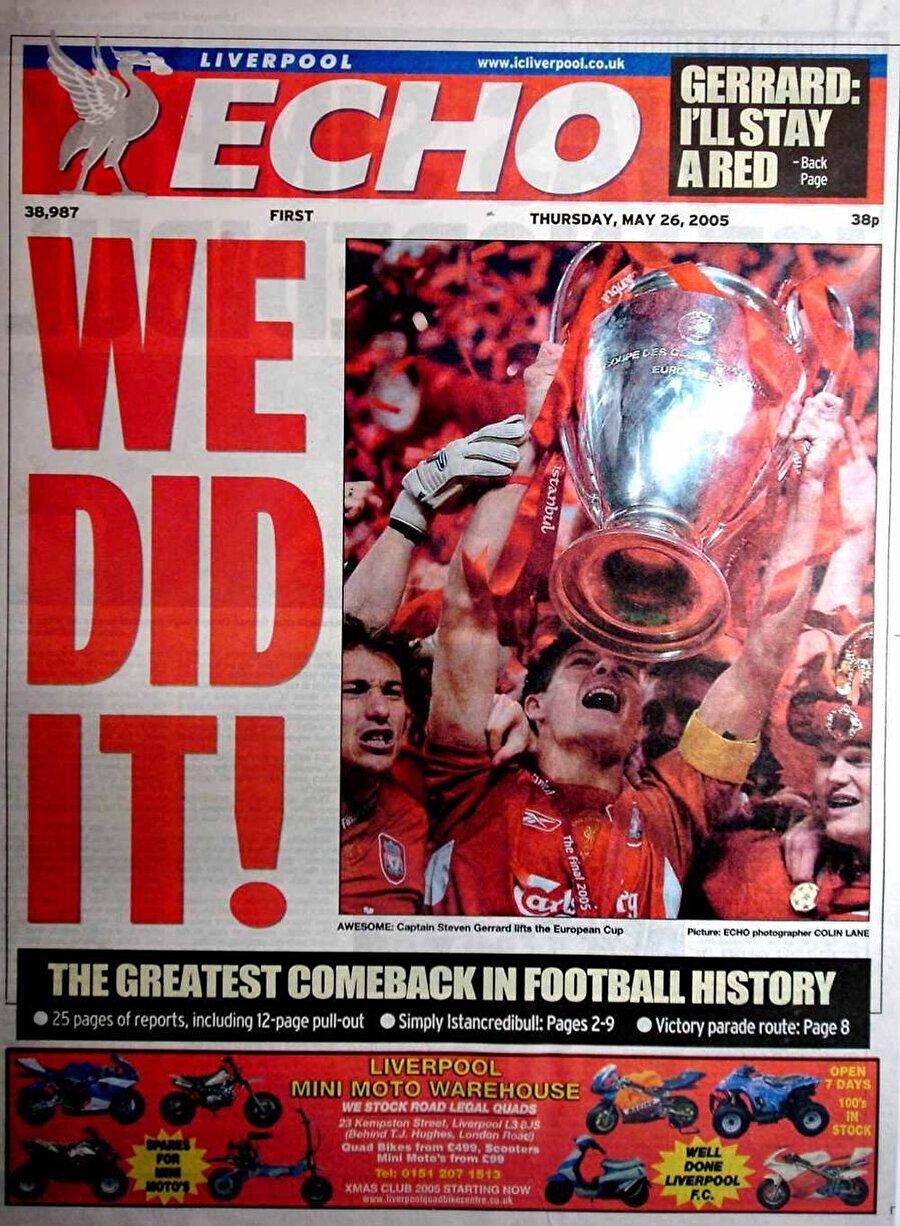 Liverpool'un yerel gazetesi Liverpool Echo, 'Başardık' başlığını atmıştı.