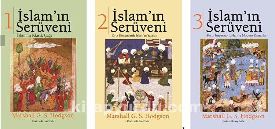 """Hodgson'un """"İslam'ın Serüveni"""" ismini taşıyan üç ciltlik eseri."""