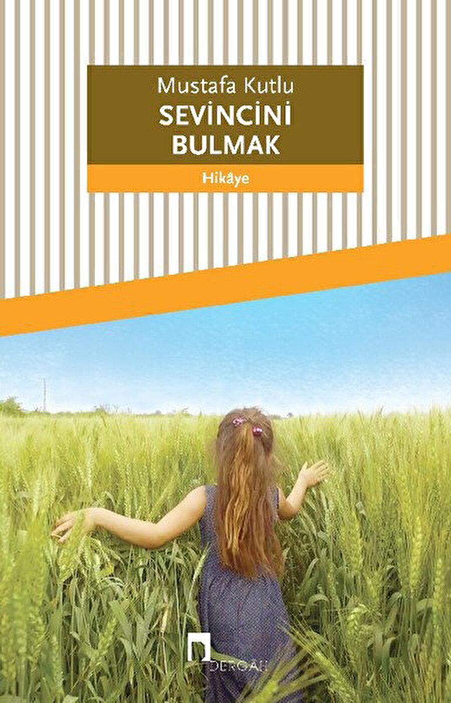 Mustafa Kutlu Sevincini Bulmak'ın daha ilk sayfasında kitabın isim babasına rahmetle başlıyor.