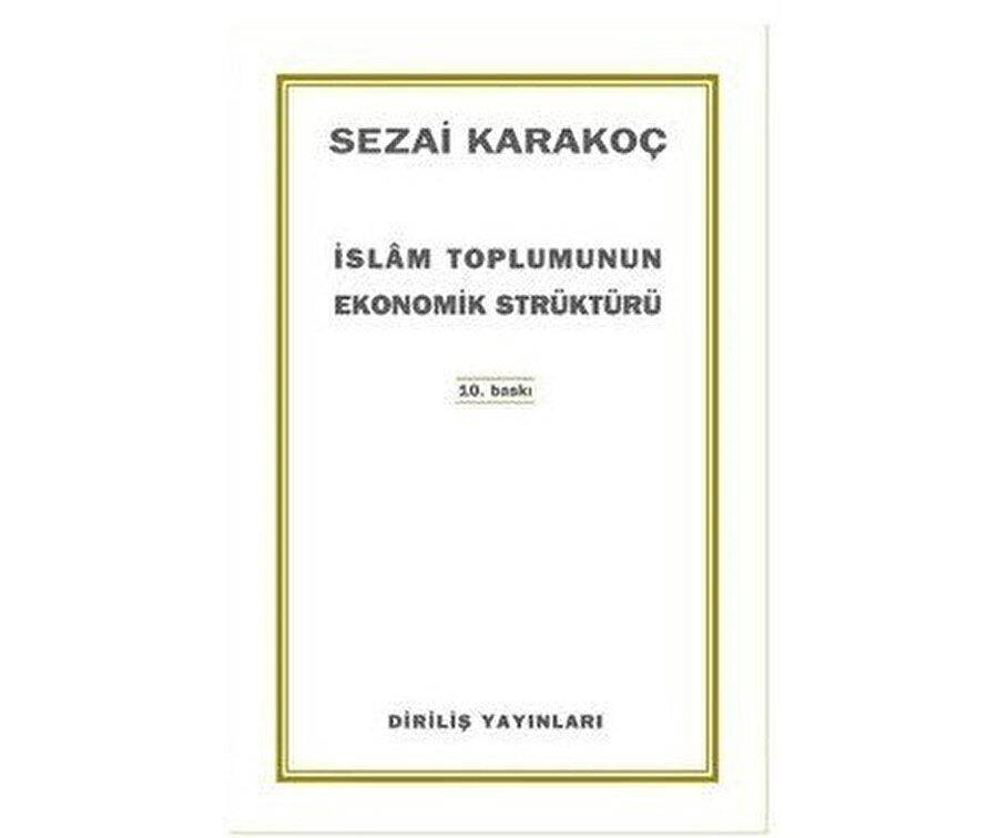 İslâm Toplumunun Ekonomik Strüktürü, Sezai Karakoç.