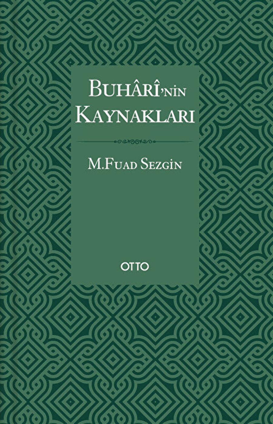 Fuat Sezgin'in, Buhârî'nin Kaynakları kitabı, oryantalistlerin hadis alanındaki çalışmalarına karşı yapılan önemli bir itirazdır.