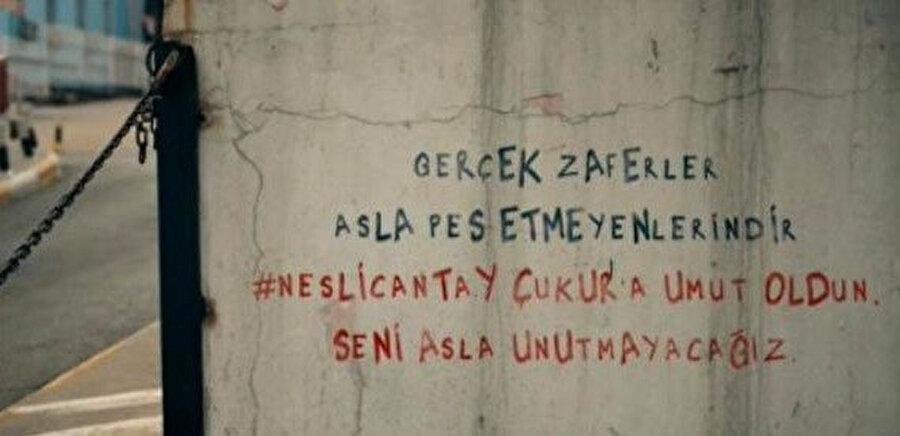 Çukur dizisinde, Neslican Tay için yazılan duvar yazısı
