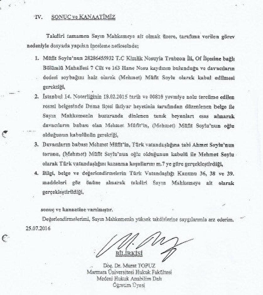Bakırköy 7. Asliye Hukuk Mahkemesi Hakimliği'ne sunulan bilirkişi raporunun son sayfasındaki sonuç kısmında Teysir Hoca'nın Türk vatandaşlığına kabul edilmesi gerektiği ifade edilir.