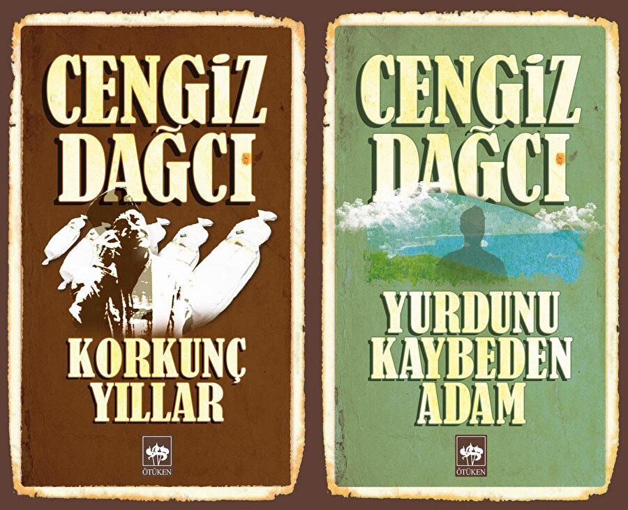 """Cengiz Dağcı'nın iki çarpıcı eseri; """"Korkunç Yıllar"""", """"Yurdunu Kaybeden Adam""""."""