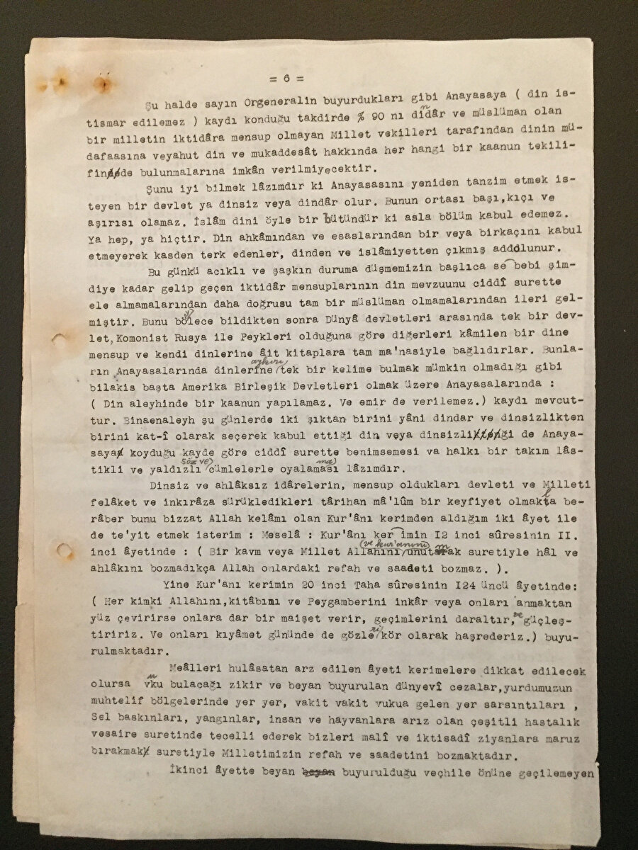 """Ayrıca mektup da, """"İnkılâpçıyız diyerek mütemadiyen inkılâp yapmağa kalkılırsa devlet idaresindeki istikrar bozulur. Fayda yerine zarar husule gelir"""" ifadesi de var..."""