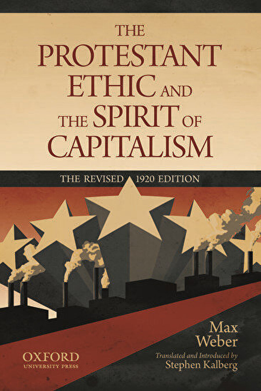 Protestan Ahlakı ve Kapitalizmin Ruhu, Max Weber