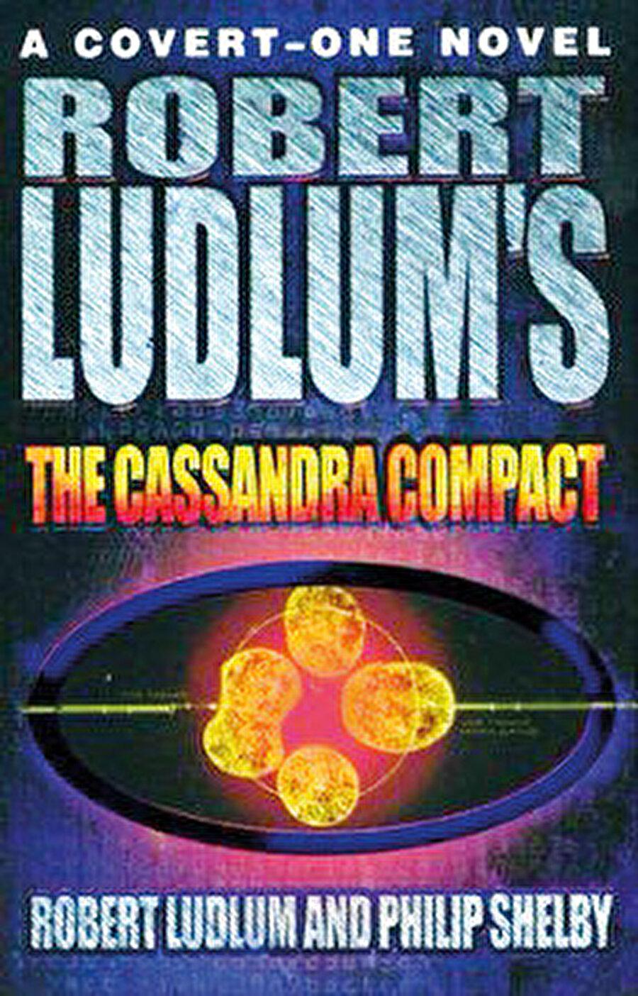 Robert Ludlum'ın Cassandra Compact romanı.