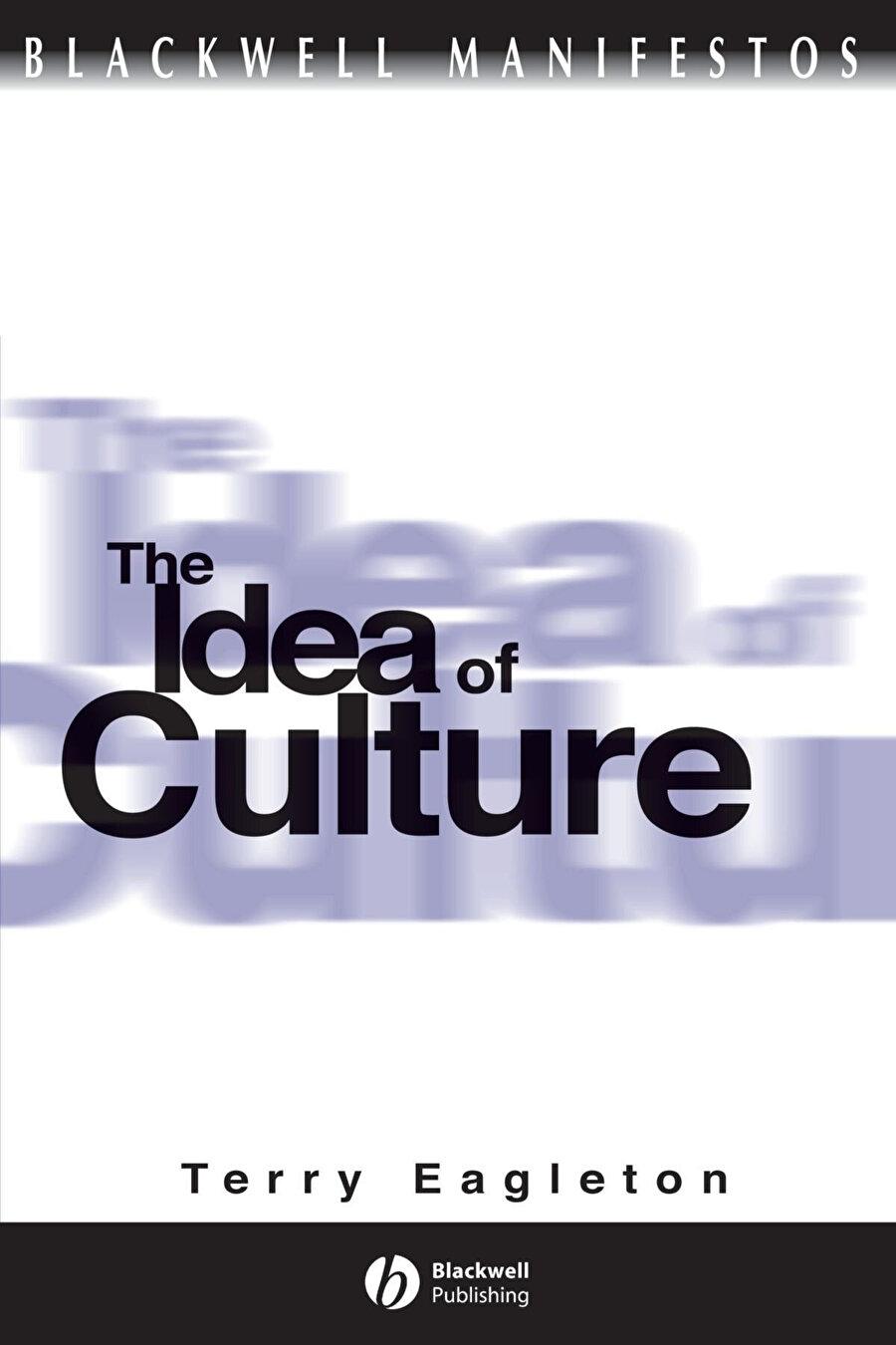 """Terry EagletonThe Idea of Culture kitabını çok aşina olduğumuz bir isme ithaf ediyor, """"Edward Said'e""""."""