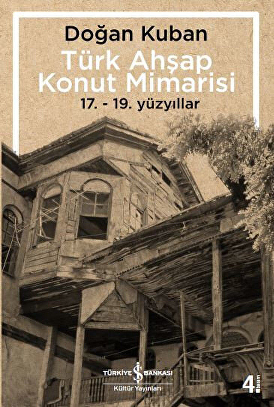 İş Bankası Kültür Yayınları - 296 Sayfa