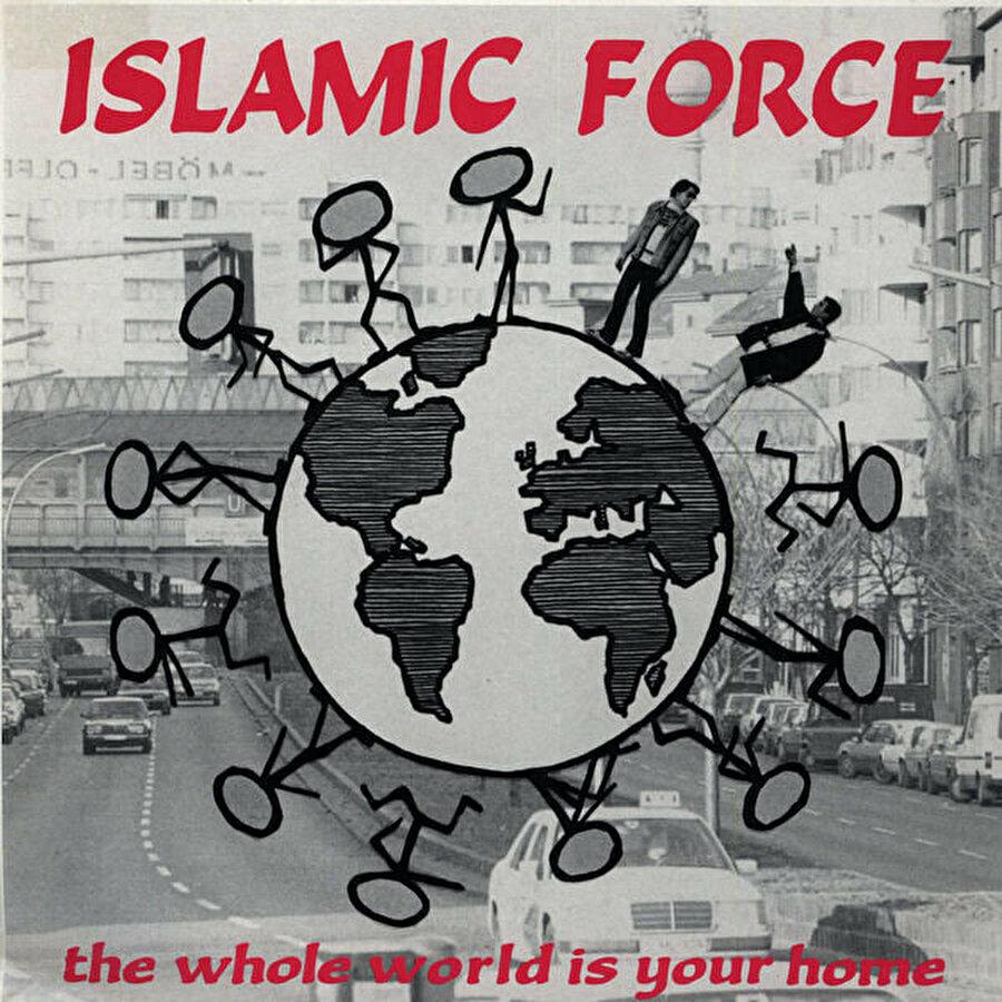 """Islamic Force'un """"the Whole World is Your Home"""" albüm kapağı"""