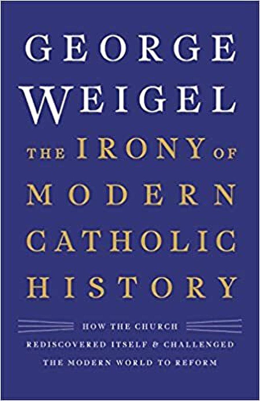 George Weigel Amerikan Katolikliğinin üç yüz yıllık tarihini tahlil ediyor.