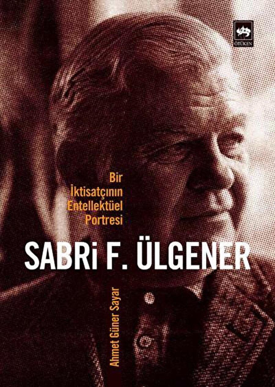 Hatta Ahmet Güner Sayar'ın kadirşinas eseri olmasa, Ülgener'in yaşayıp yaşamadığı bile bilinmeyecek.