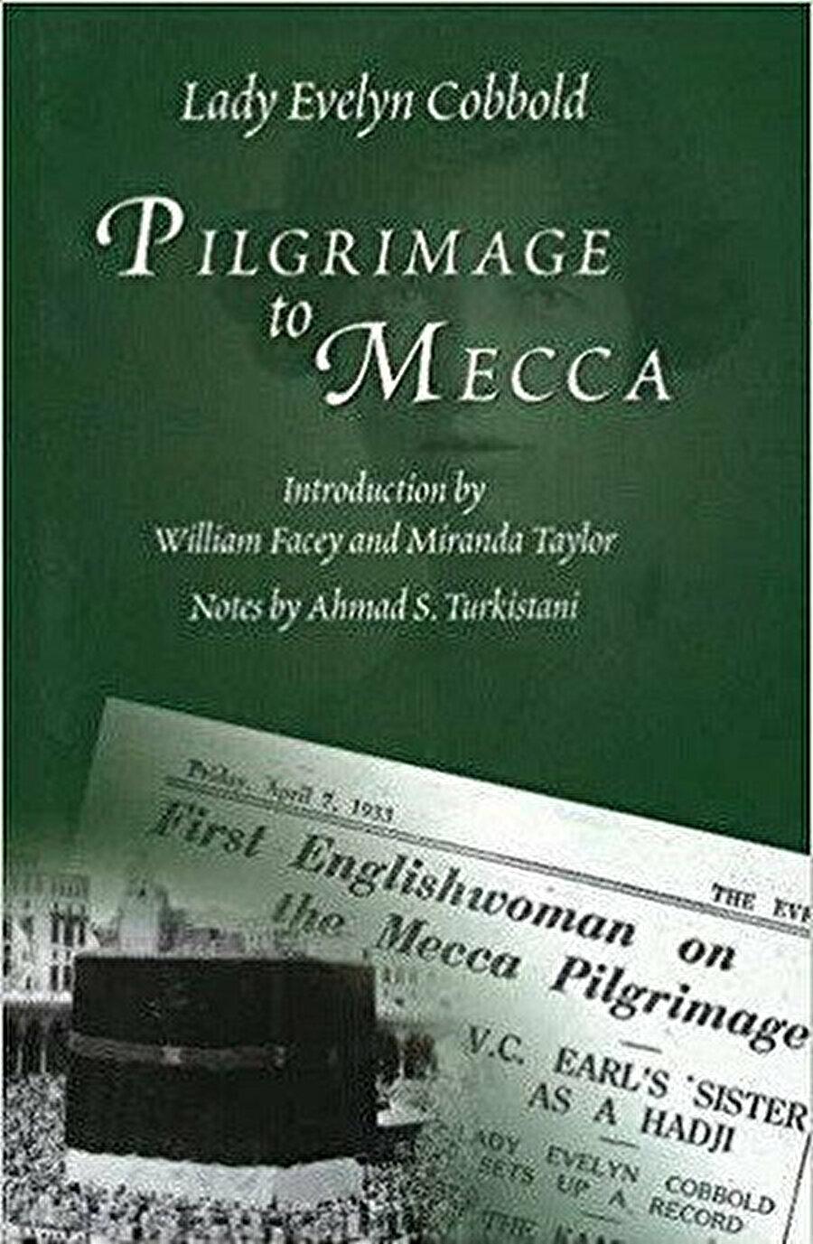 """Cobbold, """"Mekke'ye Kutsal Yolculuk"""" kitabında ilk defa Müslüman olduğunu açıkladığı olayı anlatır."""