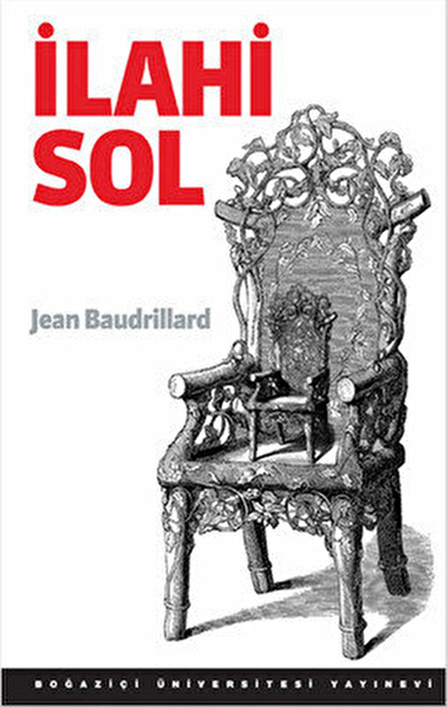 """Jean Baudrillard, """"İlahi Sol"""" kitabı"""