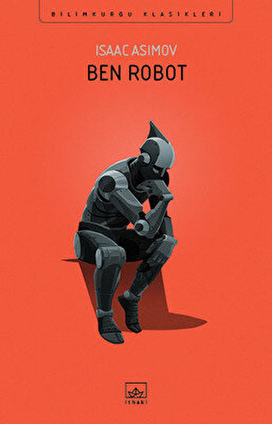Isaac Asimov'un kaleme aldığı Ben Robot, 2004 yılında aynı isimle beyaz perdeye aktarılmıştır