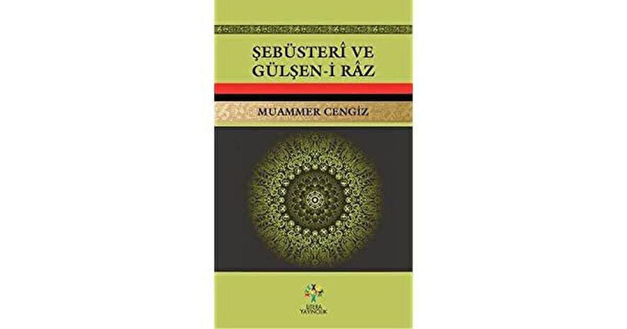 Şebüsteri daha çok Gülşen-i Râz'ıyla anılır.