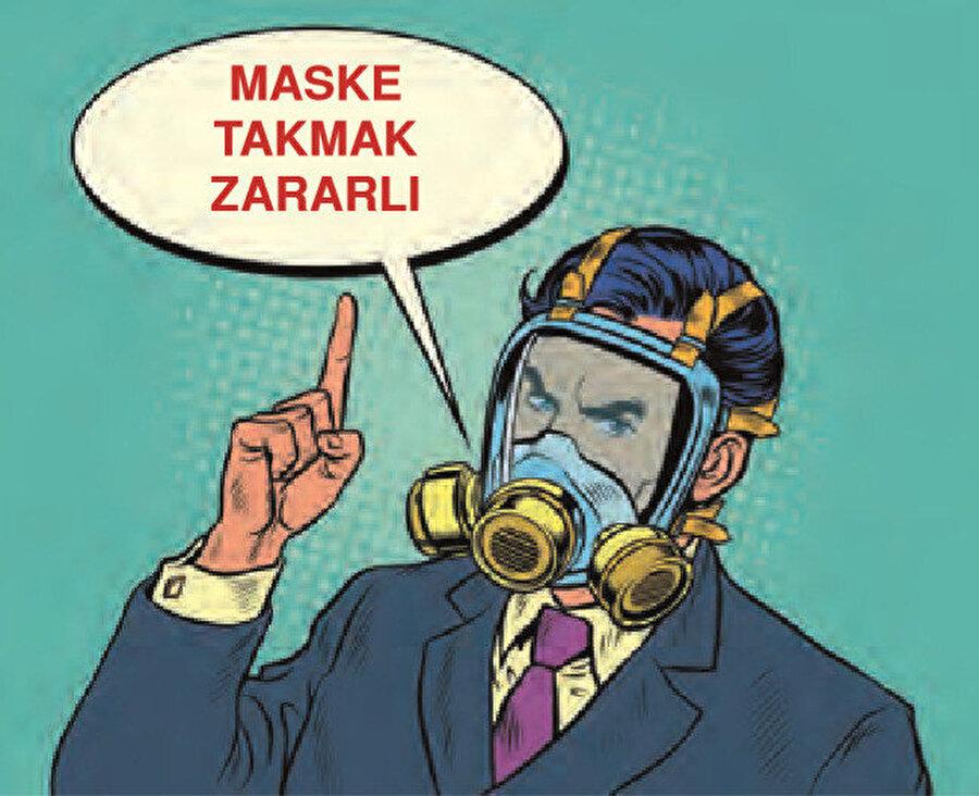 Örgüt, maske takmanın kesinlikle bir faydası olmadığını belirterek 'Aksine zararları bile olabilir' dedi.