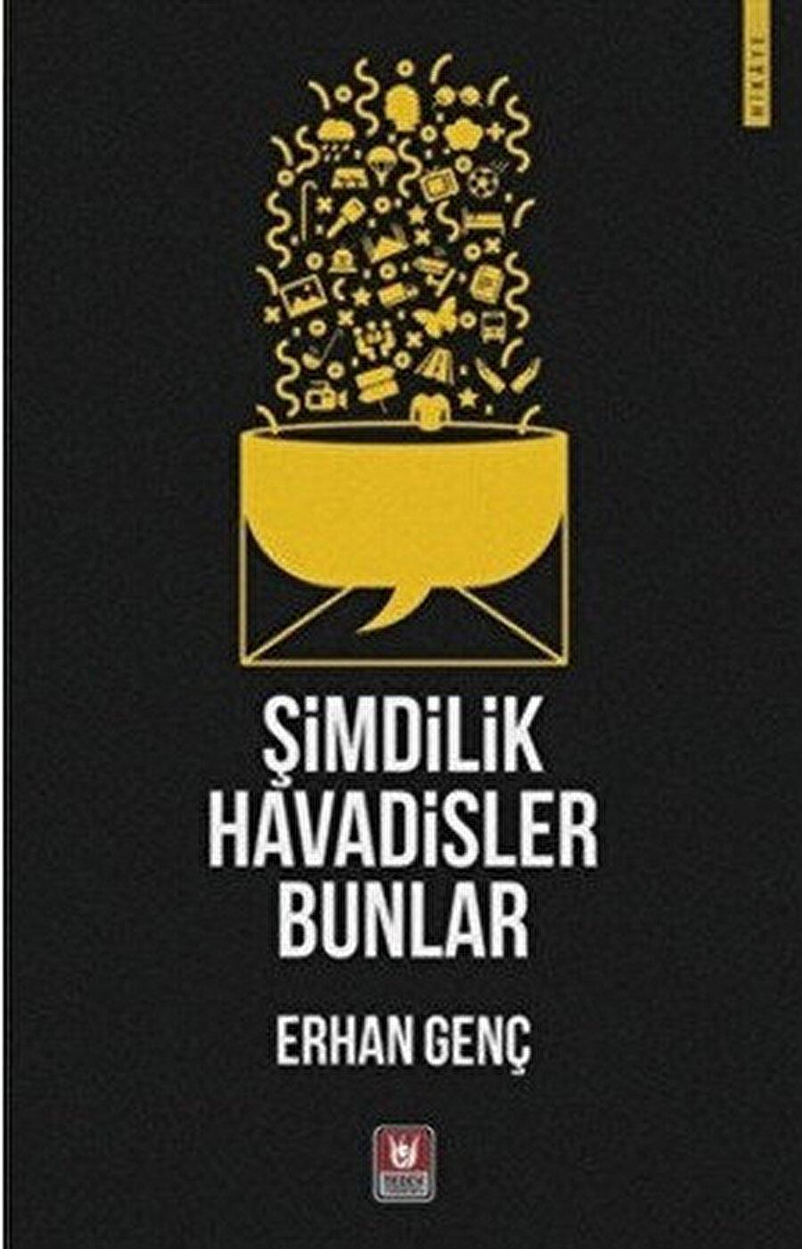 Şimdilik Havadisler Bunlar, son üç sene içerisinde Türk Edebiyatı, Dergâh, Mahalle Mektebi ve Karahindiba dergilerinde yayımladığım hikayelerden meydana geldi.