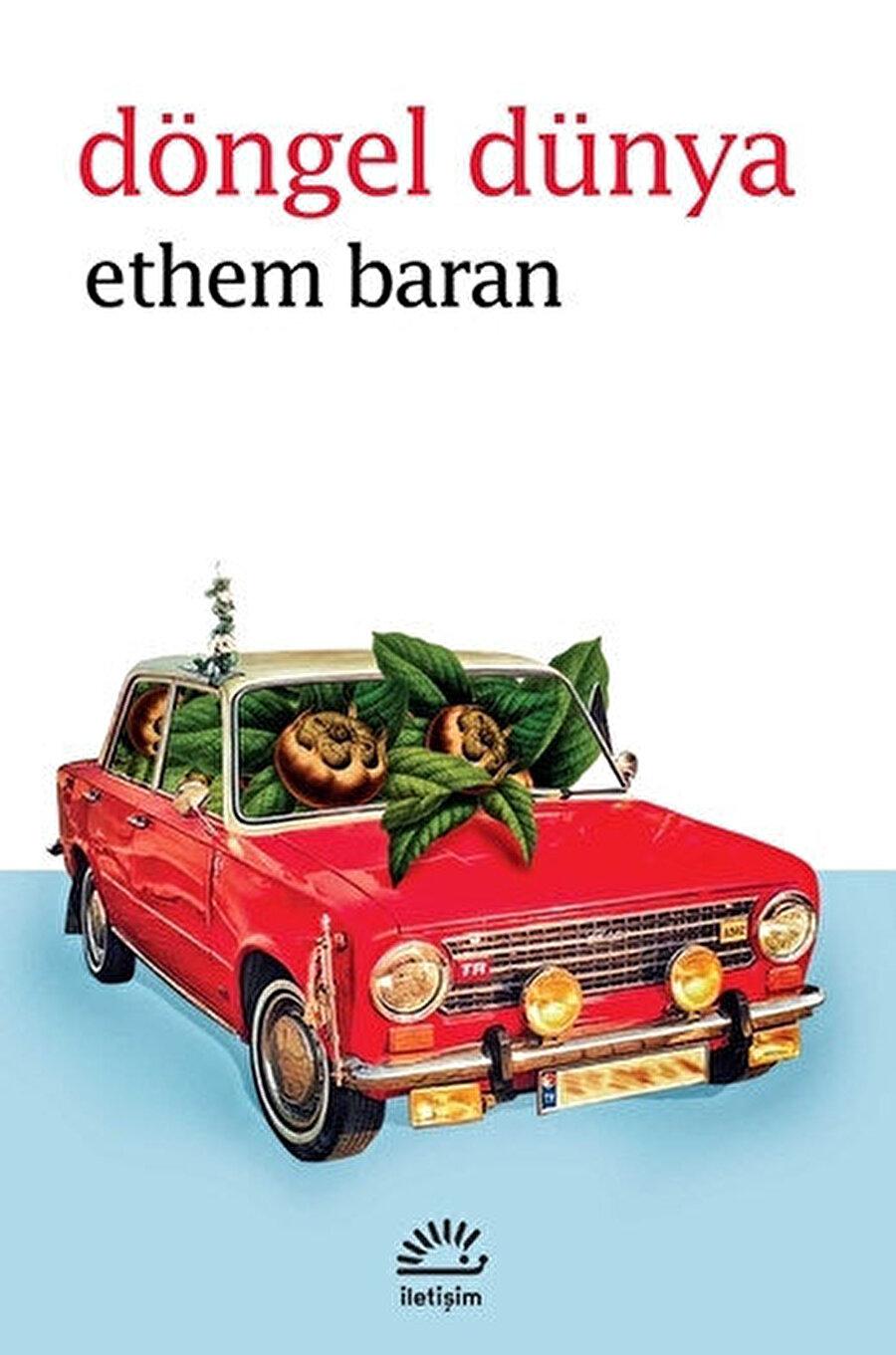 Ethem Baran olaydan, kurgudan, anlatıdan daha çok ayrıntılar üzerine yoğunlaşıyor.