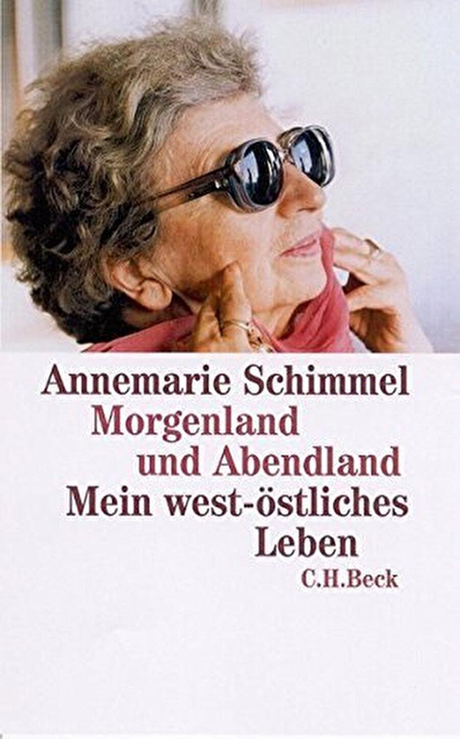"""Schimmel'in alışılmışın dışındaki hayatını anlattığı """"Bir Doğulu ve Batılı Olarak Ömrüm"""" adlı hatıratı keşfedilmeyi bekleyen bir hazine."""