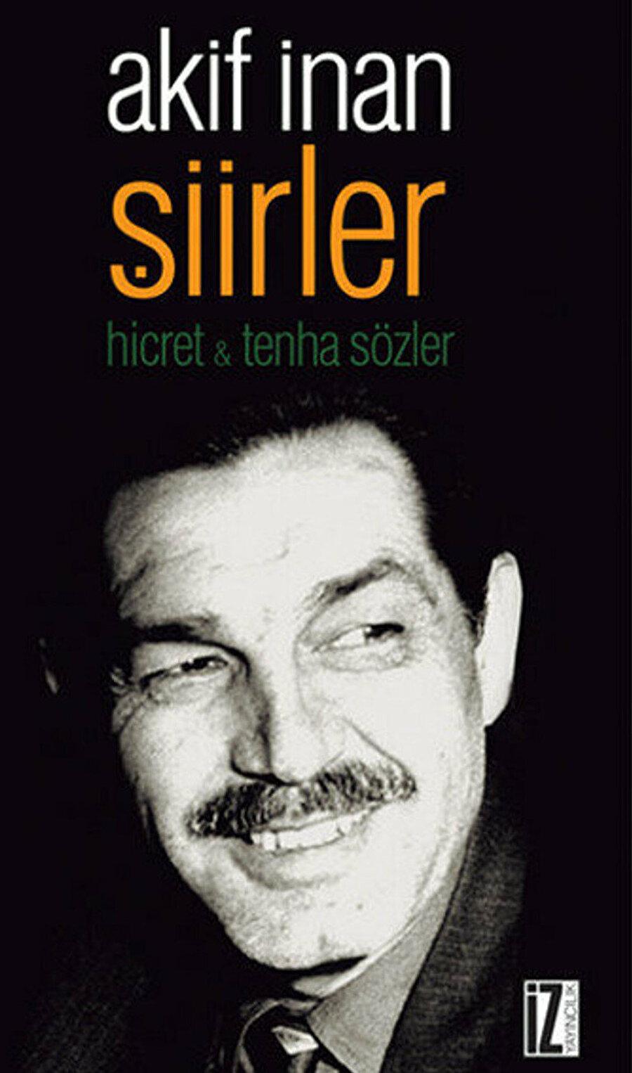 Yedi güzel adamın, edasıyla Necip Fazıl'a belki de en çok benzeyeni Mehmet Akif İnan ise sürekli bir arayışın içerisindeydi.