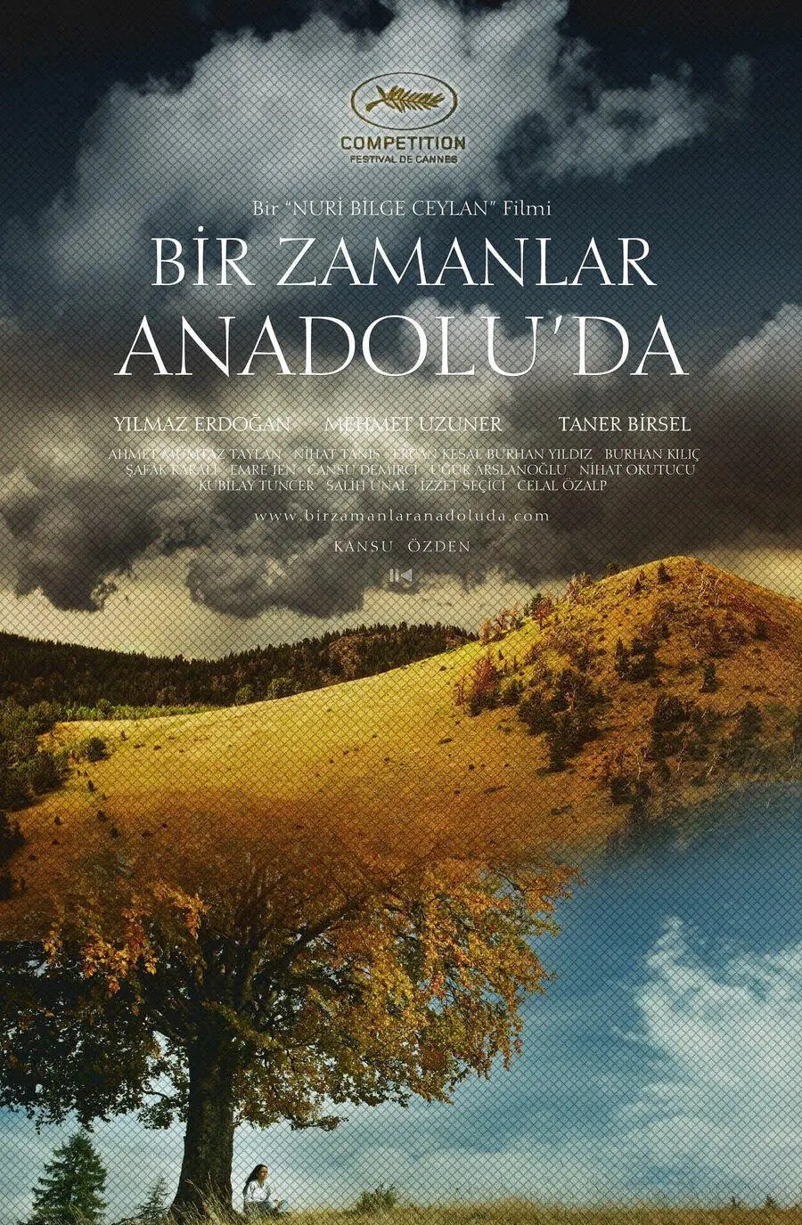 Ceylan'ın isminin ve özellikle de Bir Zamanlar Anadolu'da filminin altını kalın harflerle çizmek gerek
