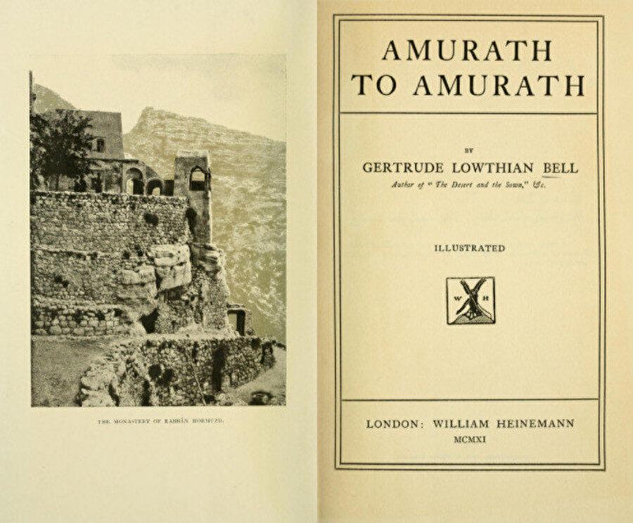 """Gertrude Bell'in 1911 yılında yayınlanan """"Amurath to Amurath"""" isimli eserinin ilk baskısının kapak sayfası."""