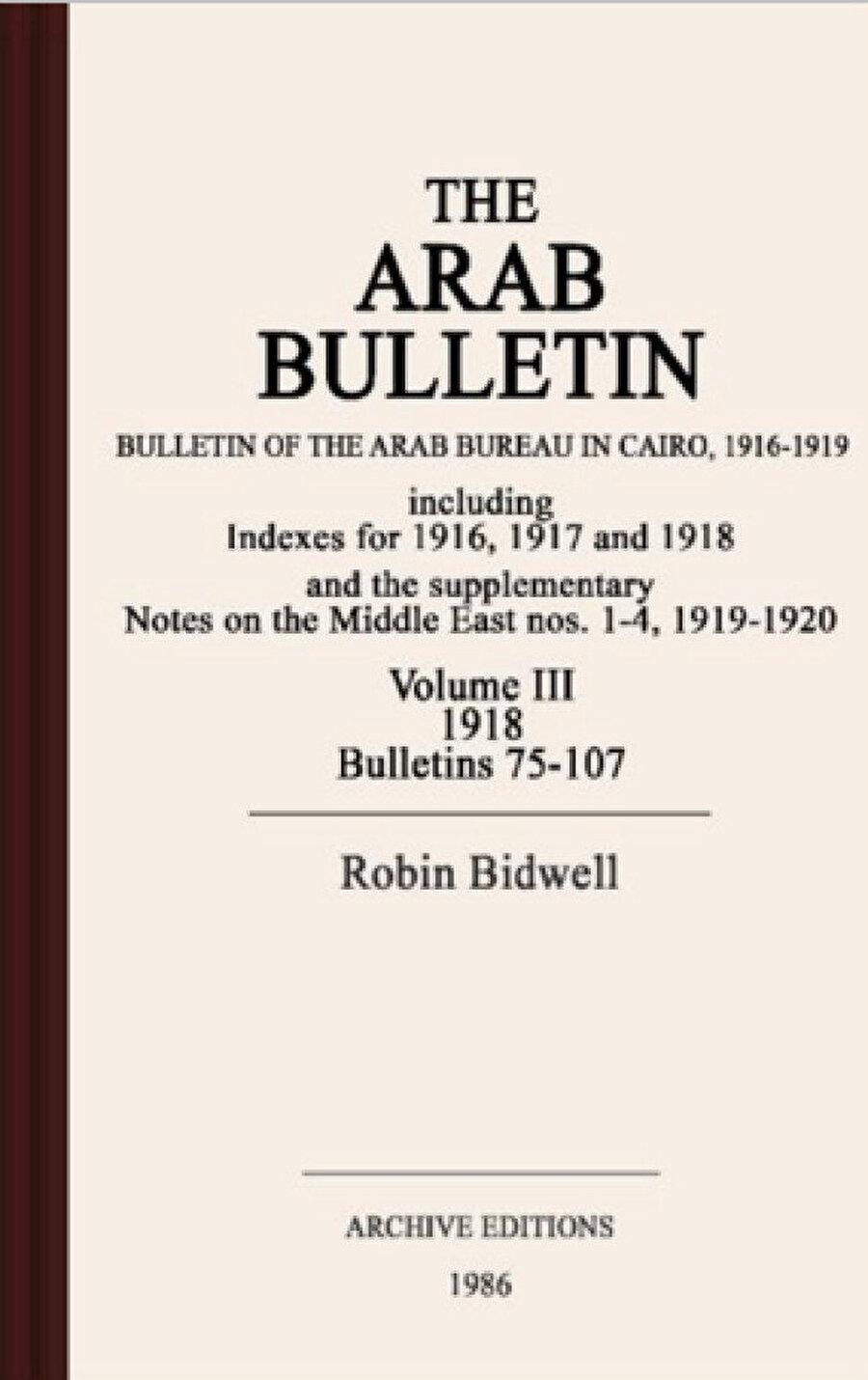 Hindistan'daki merkez tarafından yayınlanan Gazetteer of Arabia ile Mısır'daki merkez tarafından yayınlanan Arab Bulletin bölge ile alakalı çok önemli raporların ve bilgilerin yer aldığı iki yayın olur. Her iki yayında da Bell'in ciddi katkıları vardır.