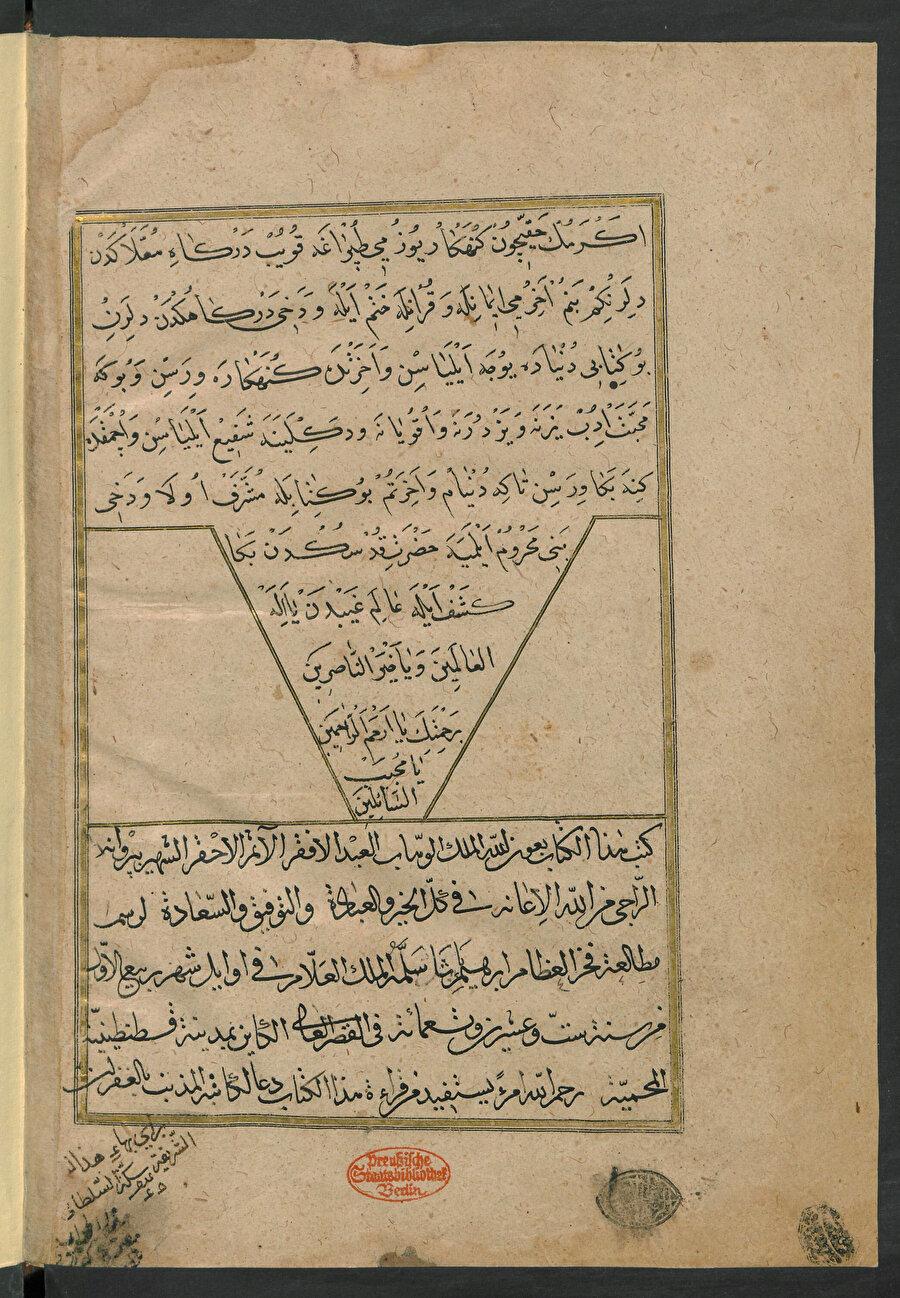 Berlin Milli kütüphanesi Ms. Or. Oct. 3710 numaralı nüshanın istinsah kaydı İstinsah kaydından bu nüshanın Damat İbrahim Paşa'nın mütâlaa etmesi için yazıldığı anlaşılmaktadır. Pervâne isimli bir müstensih tarafından yazılmıştır. Nüsha H. 926 yılının Rebîü'l-evvel ayının ilk on günü içerisinde (Şubat 1520) İbrahim Paşa'nın İstanbul'da bulunan sarayında istinsah edilmiştir.