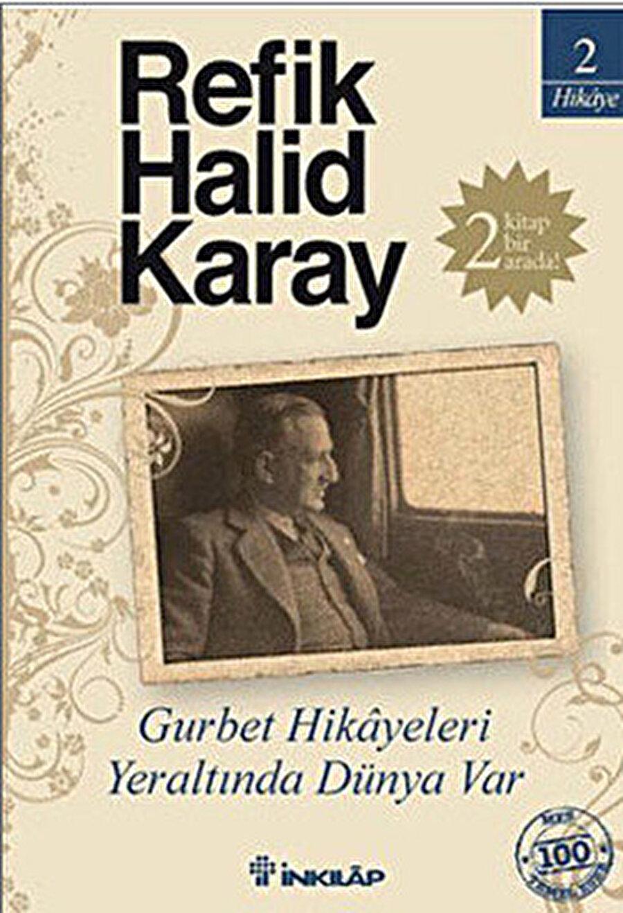 Refik Halid Karay - Gurbet Hikâyeleri