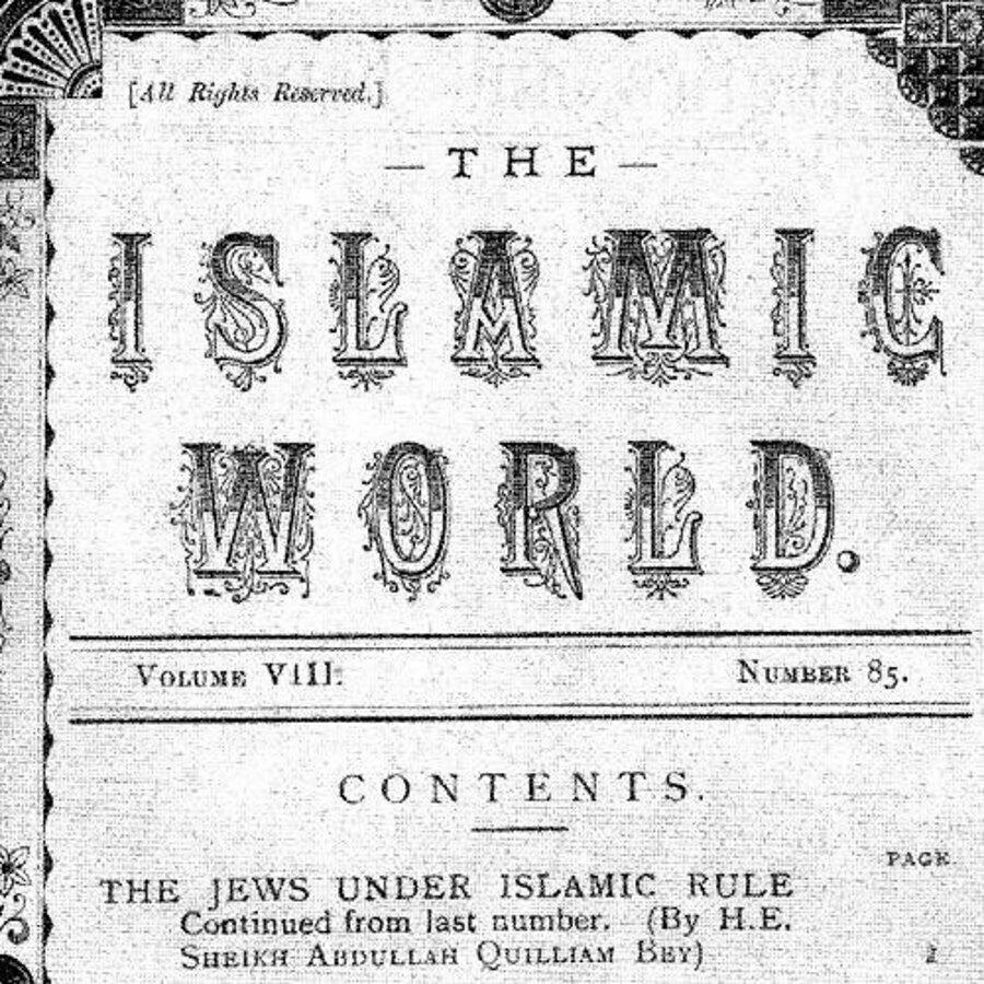 1893'te aylık olarak çıkarılan Islamic World (İslam Dünyası) dergisi dünya çapında okunan tirajı yüksek dergilerden biriydi.