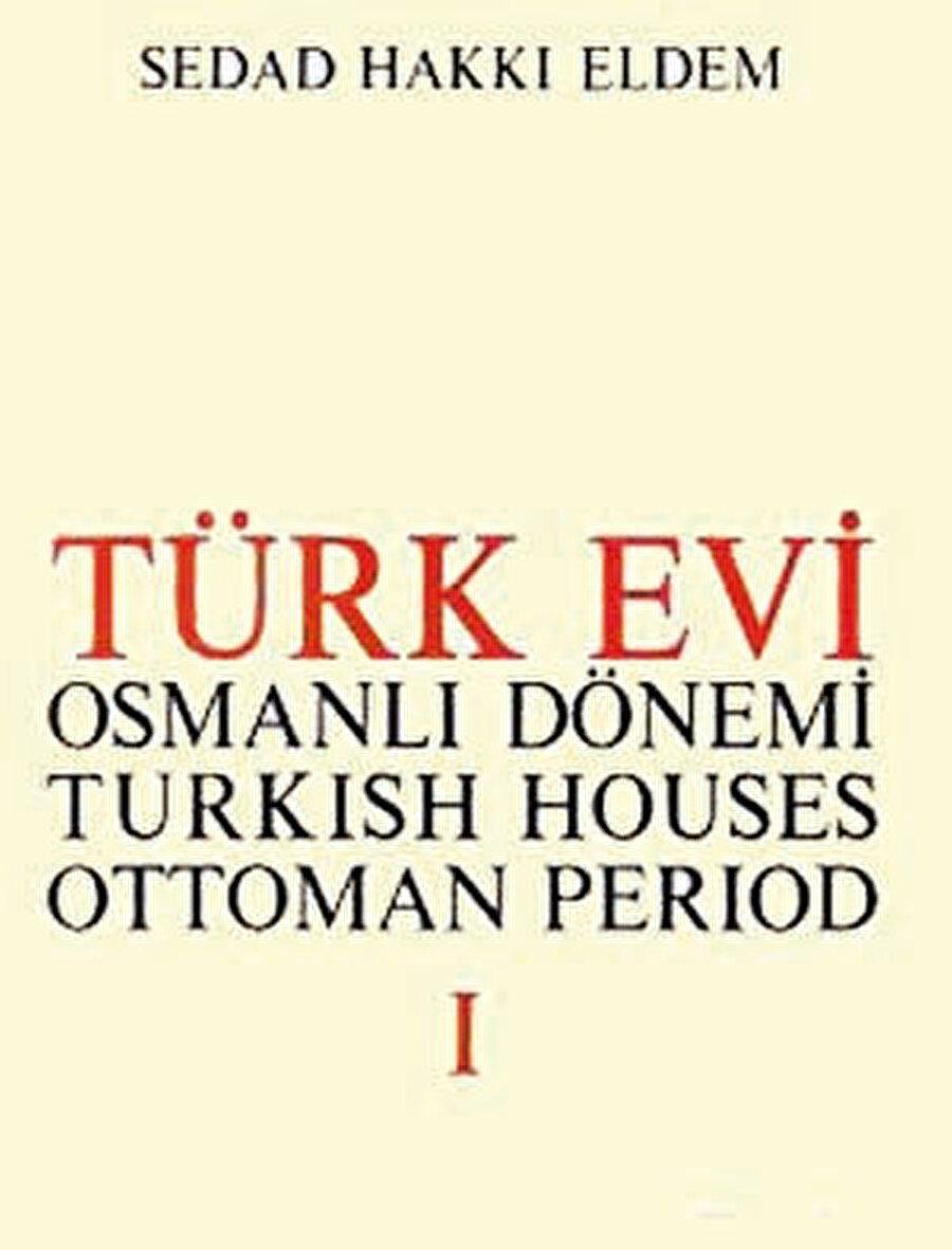 Türk Evi: Osmanlı Devri